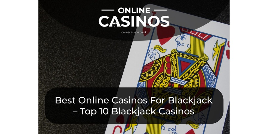 There are so many great online casinos for playing blackjack and our article has picked the top 10