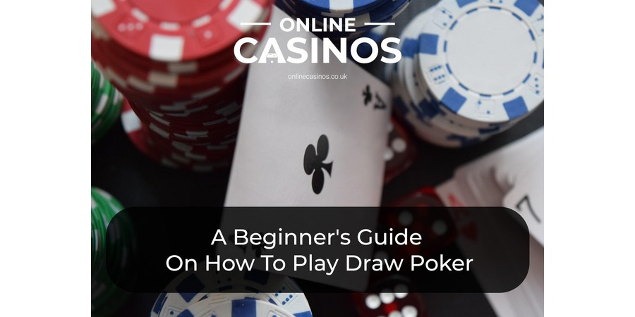 How do you play draw poker?