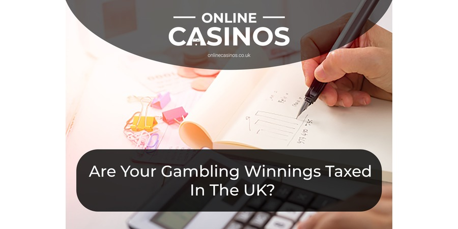 Are gambling winning taxed by the UK Government?