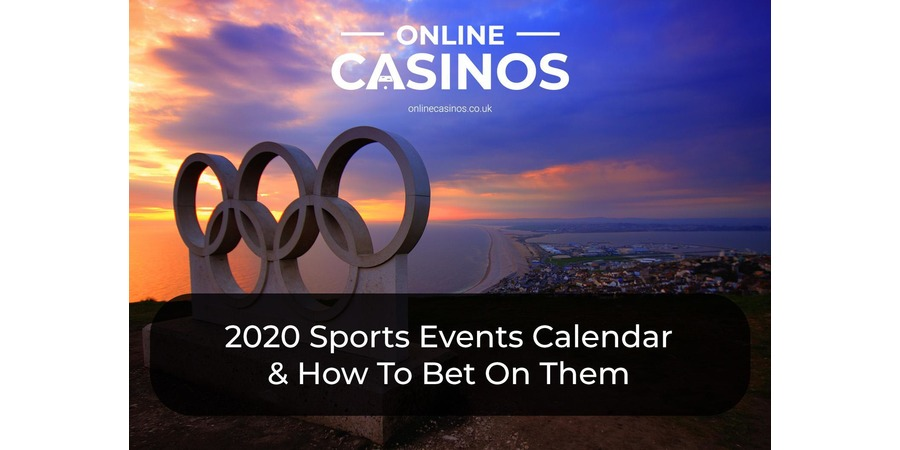 The Olympic Games Is One Of The 2020 Sports Event Calendar Highlights
