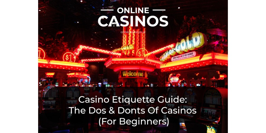 Knowing the rules of casino etiquette will help you have fun while gambling
