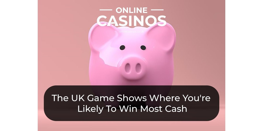 Some UK game shows give you a chance to win lots of cash