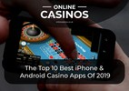 Best iPhone & Android Casino Apps – Top 10 Gambling Apps