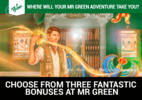 Choose from three fantastic bonuses at Mr Green