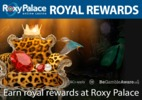 Earn royal rewards at Roxy Palace