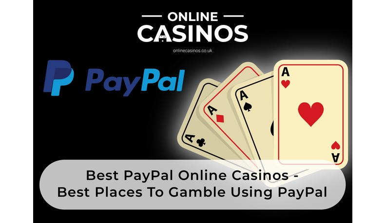 Best PayPal online casinos for gambling