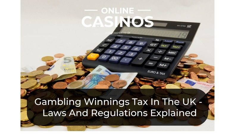 UK gamblers can keep their winnings because gambling winnings are not taxed in the UK