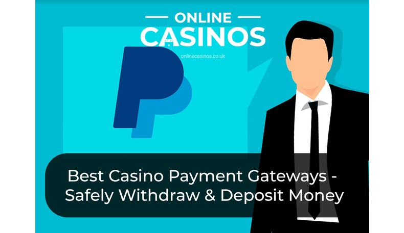 Payment gateways are needed for online casino payments